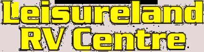 Leisureland R V Centre Inc