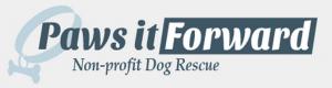 Paws it Forward Dog Rescue