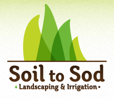 Soil to Sod Landscaping & Irrigation
